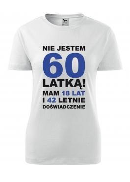 Koszulka Nie jestem 60 latką