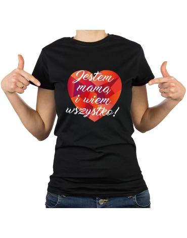 Koszulka damska Jestem mamą i wiem wszystko!
