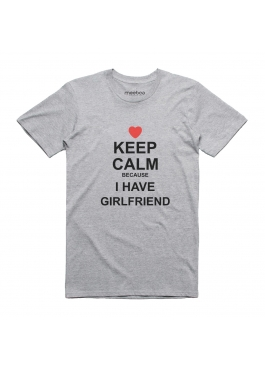 "Koszulka męska ""Keep Calm, I have a girlfriend"""